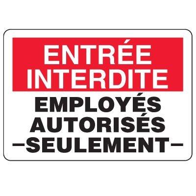 Enseignes de Sécurité - Entrée Interdite Employés Autorisés Seulement