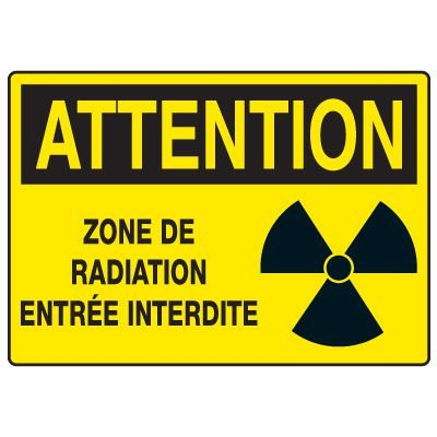 Enseignes de Sécurité - Attention Zone De Radiation Entrée Interdite