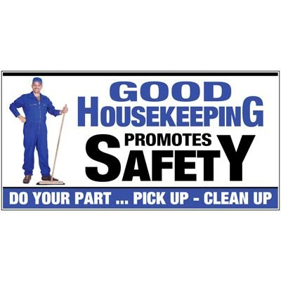 Good Housekeeping Promotes Safety Poster