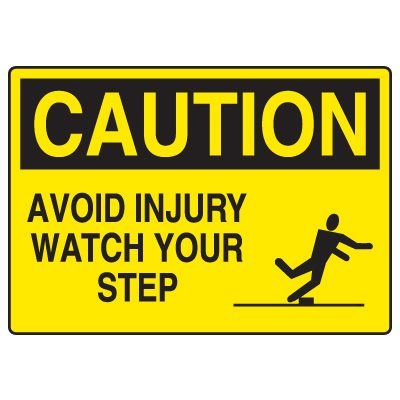 Fall Hazard Signs - Caution Avoid Injury Watch Your Step