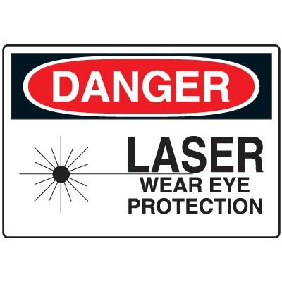 Eye Protection Signs - Danger Laser Wear Eye Protection