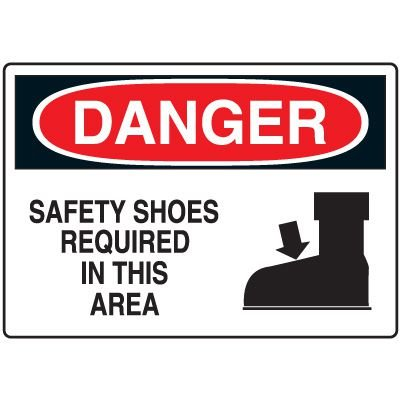 Protective Wear Signs - Danger Safety Shoes Required In This Area