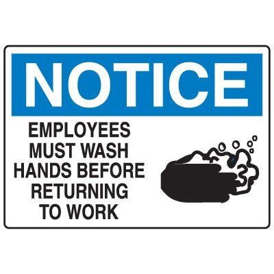 Housekeeping & Hygiene Signs - Notice Employees Must Wash Hands