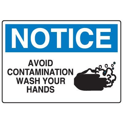 Housekeeping & Hygiene Signs - Notice Avoid Contamination Wash Your Hands