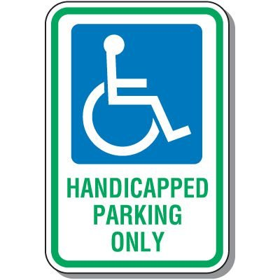 Symbol of Access Signs - Handicapped Parking Only