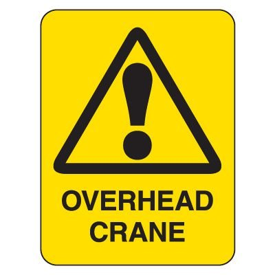 Heavy-Duty Construction Signs - Caution Watch Overhead Clearance