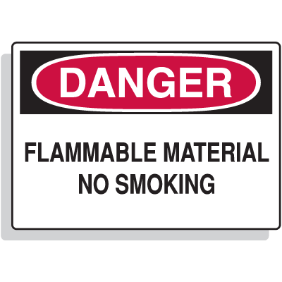 Flammable Material No Smoking Danger Sign - Fiberglass