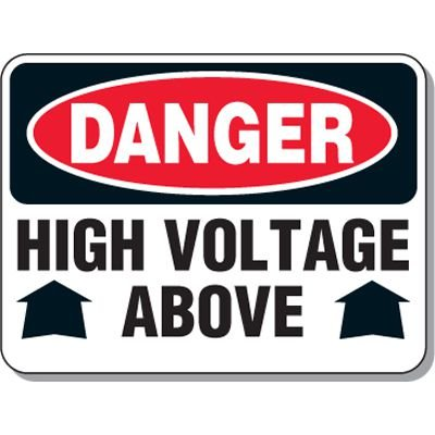 Electrical Safety Signs - Danger High Voltage Above with Arrows Up