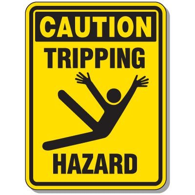 Slipping & Tripping Signs- Caution Tripping Hazard