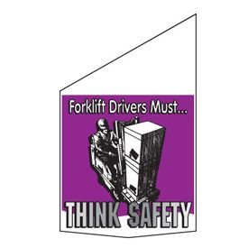 Motivational Pole Banners - Forklift Drivers Must Think Safety