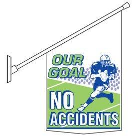 No Accident Motivational Banner Pole