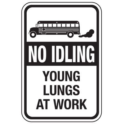 No Idling Young Lungs At Work - No Idling Signs