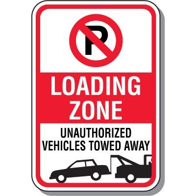 No Parking Signs - Loading Zone With Symbol & Towing Graphic