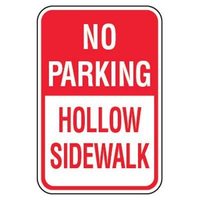 No Parking Signs - No Parking Hollow Sidewalk