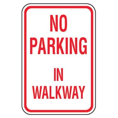 No Parking Signs - No Parking In Walkway