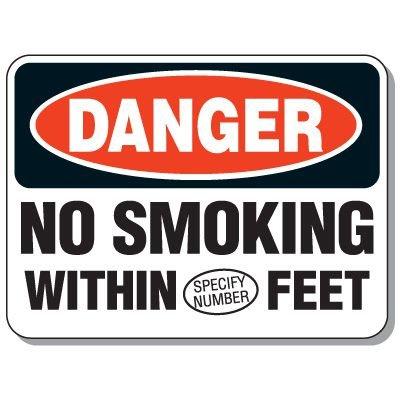 Semi-Custom No Smoking Signs - Danger No Smoking