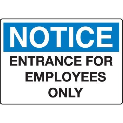 Notice Admittance & Prohibition Signs - Entrance For Employees