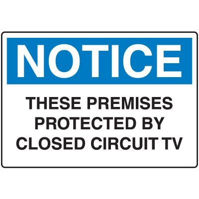 Notice Admittance & Prohibition Signs - These Premises Protected