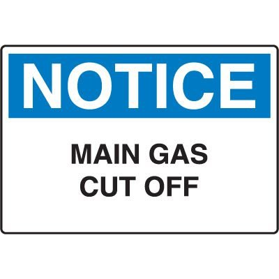 Machine & Operational Signs - Notice Main Gas Cut Off