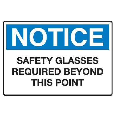 Protective Wear Signs - Safety Glasses Required Beyond This Point