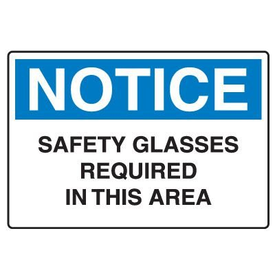 Protective Wear Signs - Safety Glasses Required In This Area