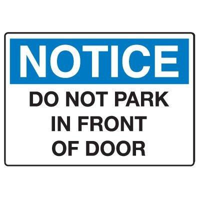 Traffic & Parking Signs - Notice Do Not Park In Front Of Door