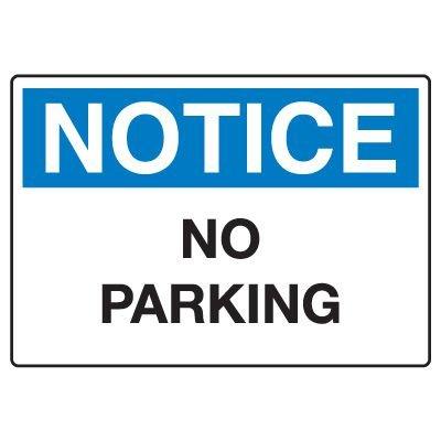 Traffic & Parking Signs - Notice No Parking