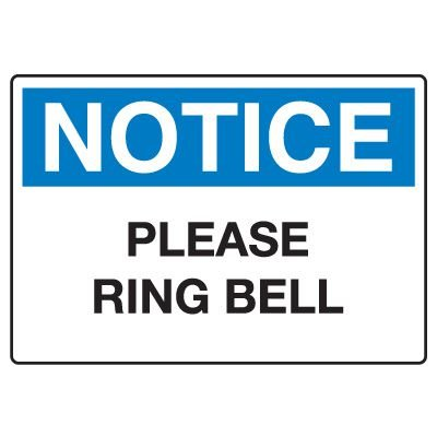 Admittance & Prohibition Signs - Notice Please Ring Bell