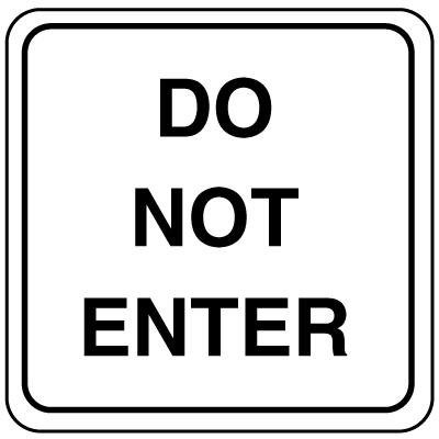 Parking Lot Signs - Do Not Enter