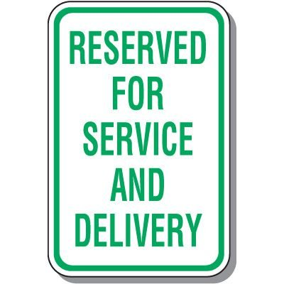Property Parking Signs - Reserved For Service And Delivery