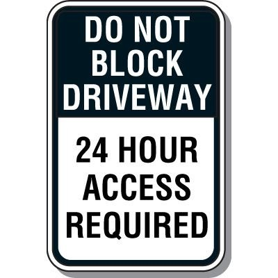 Property Protection Signs - Do Not Block Driveway