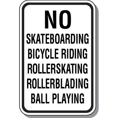 Property Protection Signs - No Skateboarding Bicycle Ball Playing