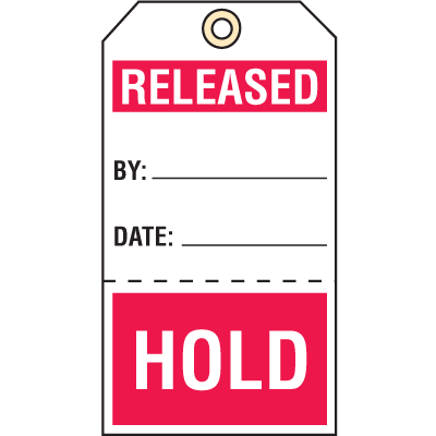 Quality Control Action Tags-Released/Hold
