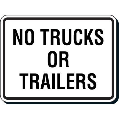 Reflective Parking Lot Signs - No Trucks Or Trailers