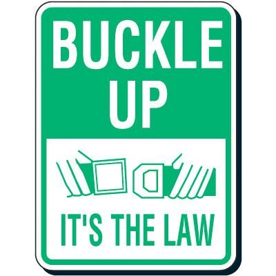 Reflective Seat Belt Signs - Buckle Up It's The Law