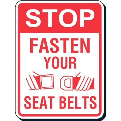 Reflective Seat Belt Signs - Stop Fasten Your Seat Belts