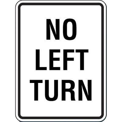 Reflective Speed Limit Signs - No Left Turn