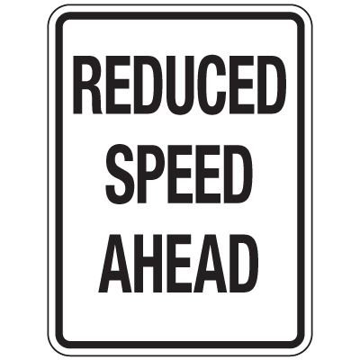 Reflective Traffic Reminder Signs - Reduced Speed Ahead