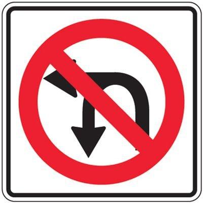 Reflective Traffic Signs - No Left Turn Or U-Turn (Symbol)