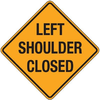 Reflective Warning Signs - Left Shoulder Closed