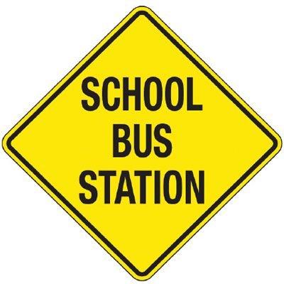 Reflective Warning Signs - School Bus Station