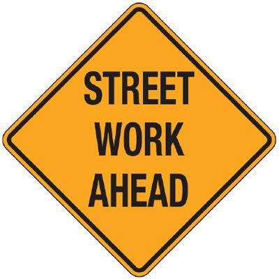 Reflective Warning Signs - Street Work Ahead