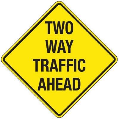 Reflective Warning Signs - Two Way Traffic Ahead