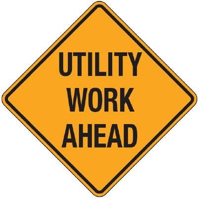 Reflective Warning Signs - Utility Work Ahead
