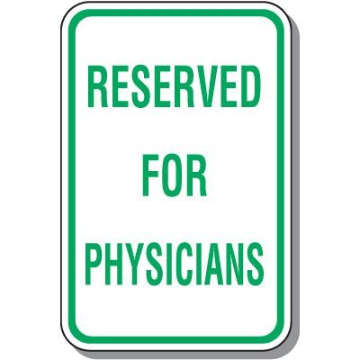Reserved Parking Signs - Reserved For Physicians