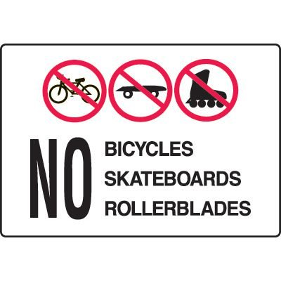 Security Signs - No Bicycles Skateboards Rollerblades