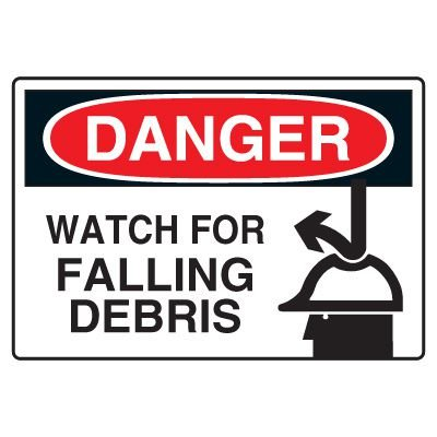 Site Safety Signs - Danger Watch  For Falling Debris