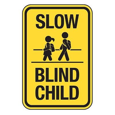 Slow Blind Child with Graphic - Reflective Pedestrian Crossing Signs