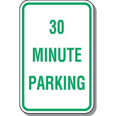 Time Limit Parking Signs - 30 Minute Parking