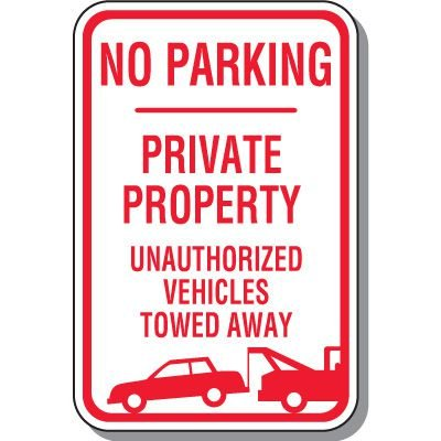 Tow Away Zone Signs - No Parking Private Property